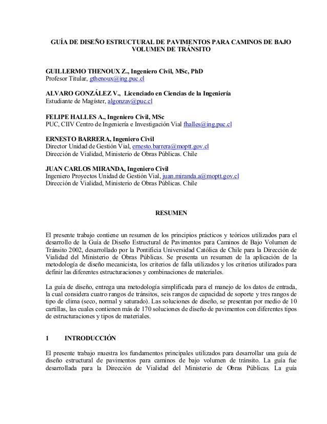 GUÍA DE DISEÑO ESTRUCTURAL DE PAVIMENTOS PARA CAMINOS DE BAJO                         VOLUMEN DE TRÁNSITOGUILLERMO THENOUX...