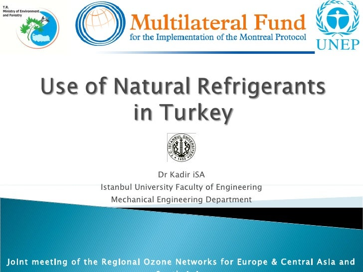 Dr Kadir iSA Istanbul University Faculty of Engineering Mechanical Engineering Department J oint meeting of the Regional O...