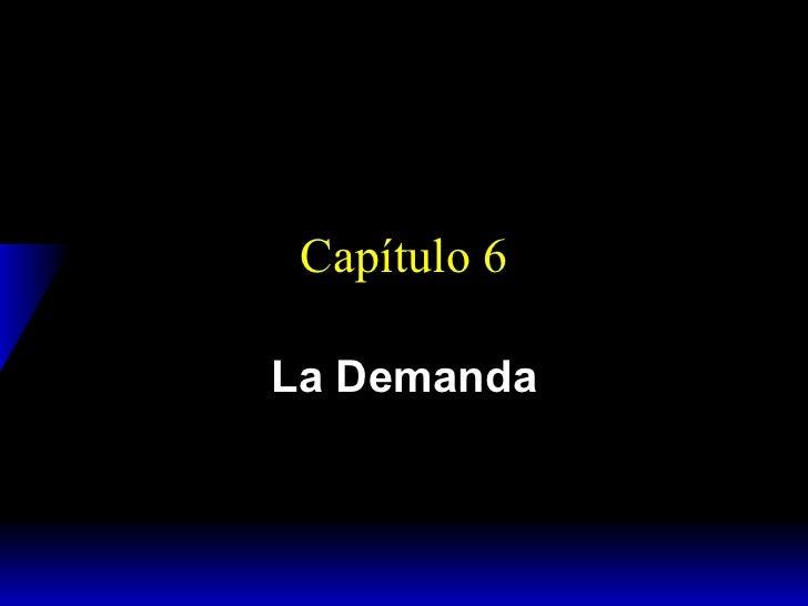 Varian, Capítulo 6, La Demanda