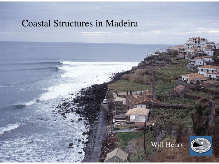Will Henry Coastal Structures in Madeira Will Henry