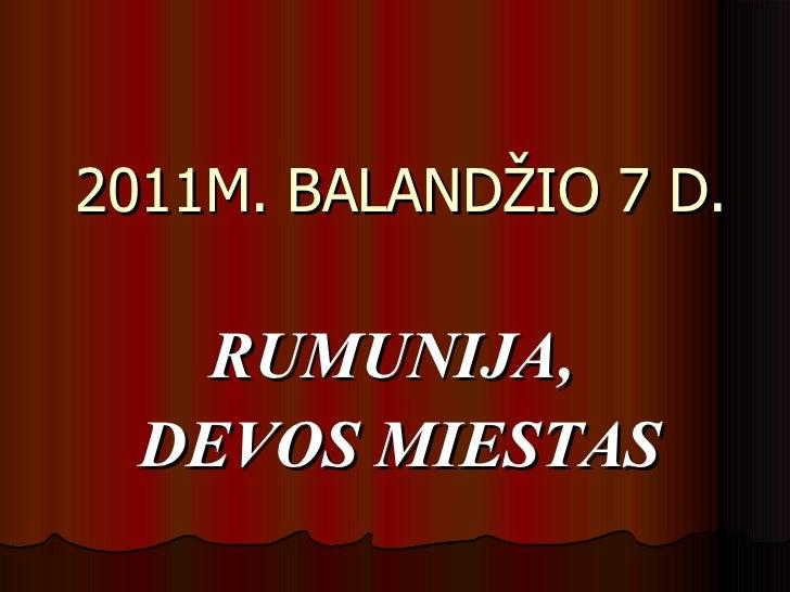 07.04.2011 by Ramunas
