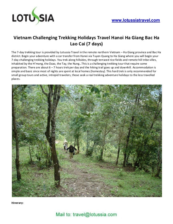 www.lotussiatravel.com Vietnam Challenging Trekking Holidays Travel Hanoi Ha Giang Bac Ha                          Lao Cai...