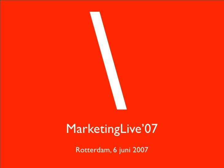 07 06 06 Marketing Live