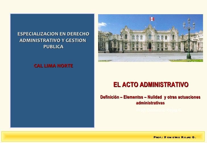 07.06. acto administrativo y otras actuaciones. dr. demetrio rojas
