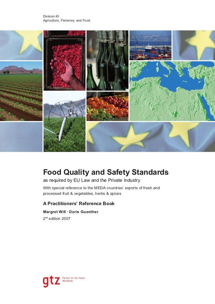 Division 45Agriculture, Fisheries, and FoodFood Quality and Safety Standardsas required by EU Law and the Private Industry...