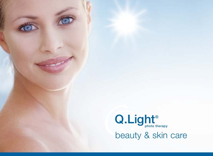 Q.Light     ®        photo therapy   beauty & skin care