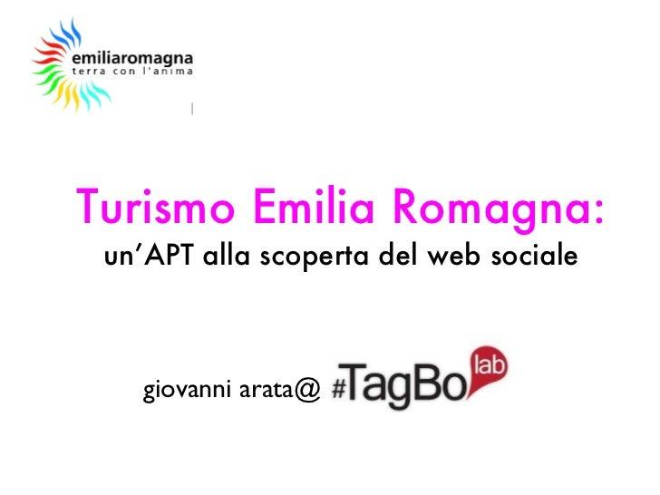 Turismo Emilia Romagna: un'APT alla scoperta del web sociale giovanni arata@