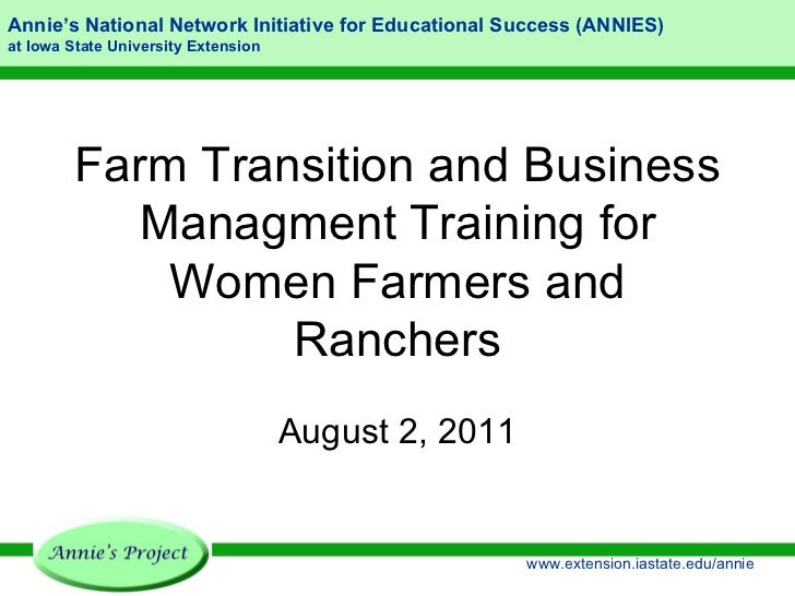 Farm Transition and Business Managment Training for Women Farmers and Ranchers August 2, 2011