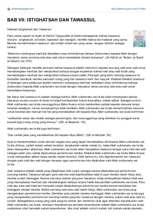 alf at himiyyah.net http://alfathimiyyah.net/?p=3584 BAB VII: ISTIGHATSAH DAN TAWASSUL Hakekat Istighatsah dan Tawassul Pa...