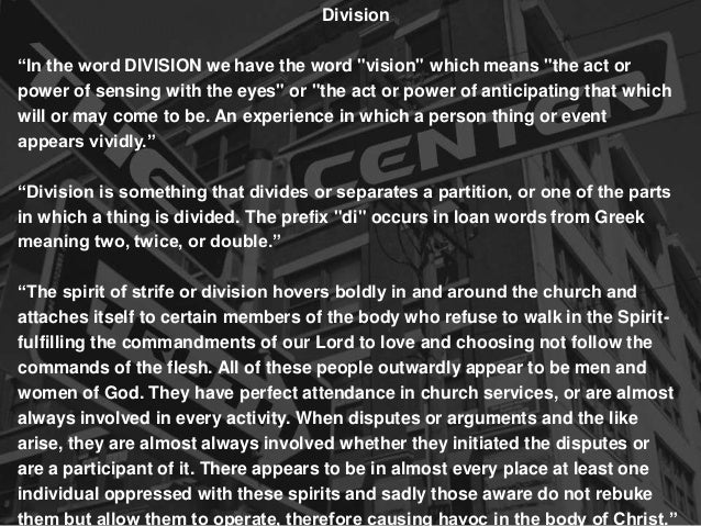 """Division """"In the word DIVISION we have the word """"vision"""" which means """"the act or power of sensing with the eyes"""" or """"the a..."""