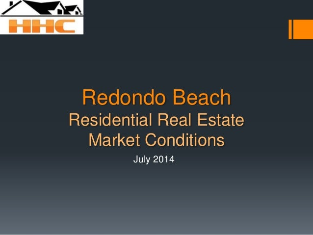 Redondo Beach Residential Real Estate Market Conditions July 2014