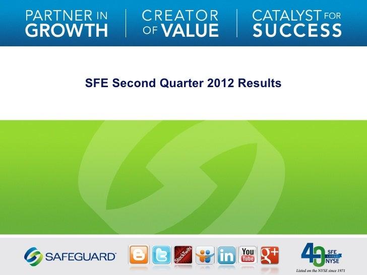 SFE Second Quarter 2012 Results