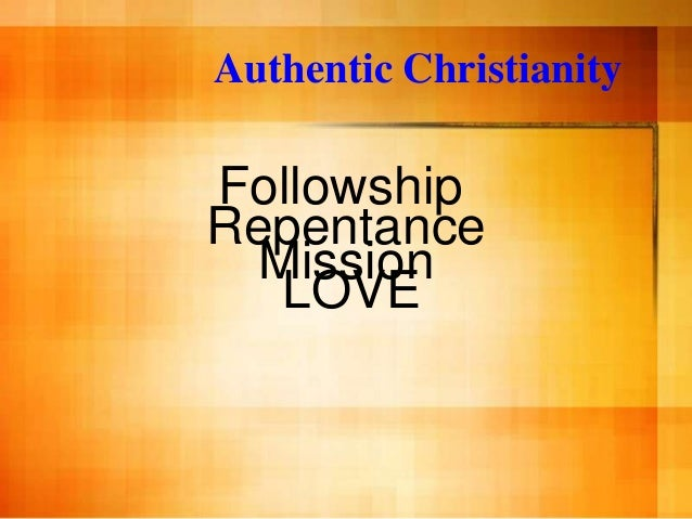 07 29-12 am love - authentic christianity - #4