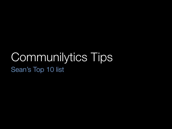 Communilytics Tips Sean's Top 10 list
