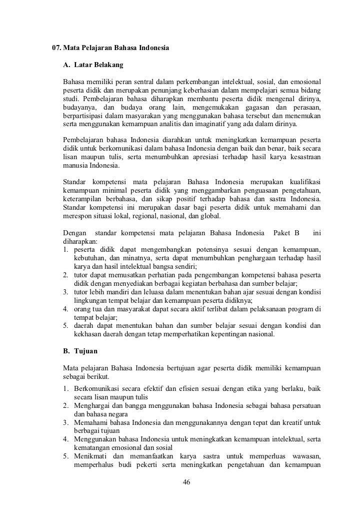 07. Mata Pelajaran Bahasa Indonesia   A. Latar Belakang   Bahasa memiliki peran sentral dalam perkembangan intelektual, so...