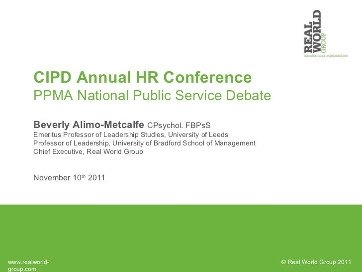 Beverley Alimo-Metcalfe - PPMA National Public Service Debate at CIPD Conf - 10 Nov 2011