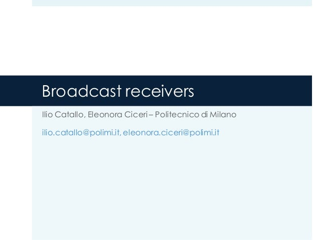 Broadcast Receivers in Android 4.x