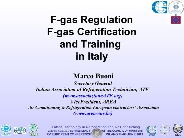 Marco Buoni - ATF - F-GAS REGULATION, F-GAS CERTIFICATION AND TRAINING IN ITALY