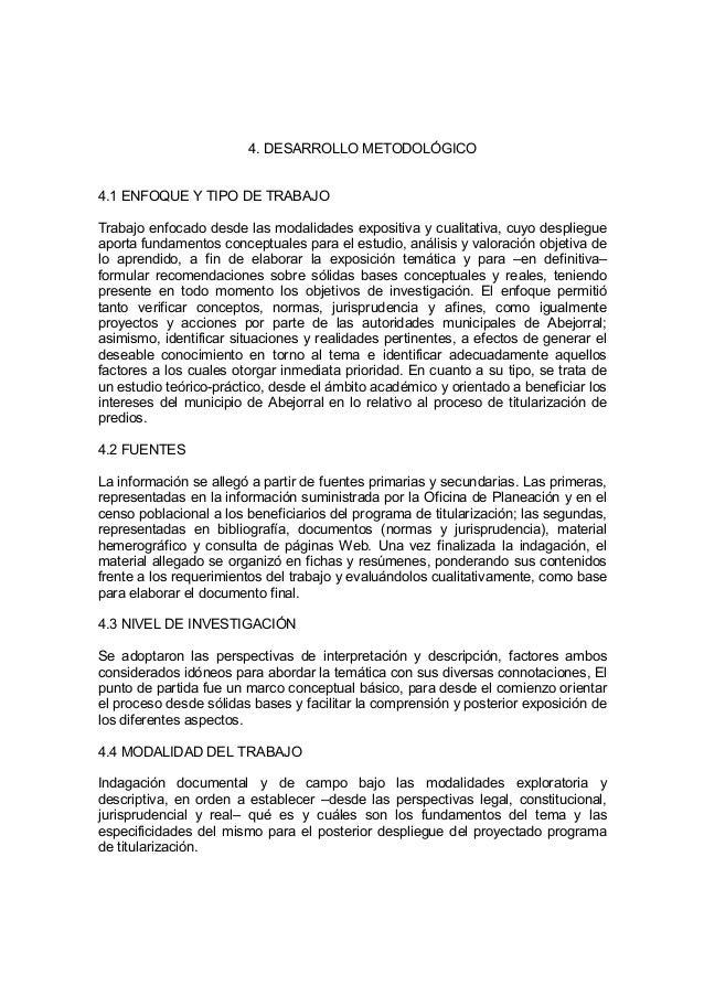 4. DESARROLLO METODOLÓGICO4.1 ENFOQUE Y TIPO DE TRABAJOTrabajo enfocado desde las modalidades expositiva y cualitativa, cu...