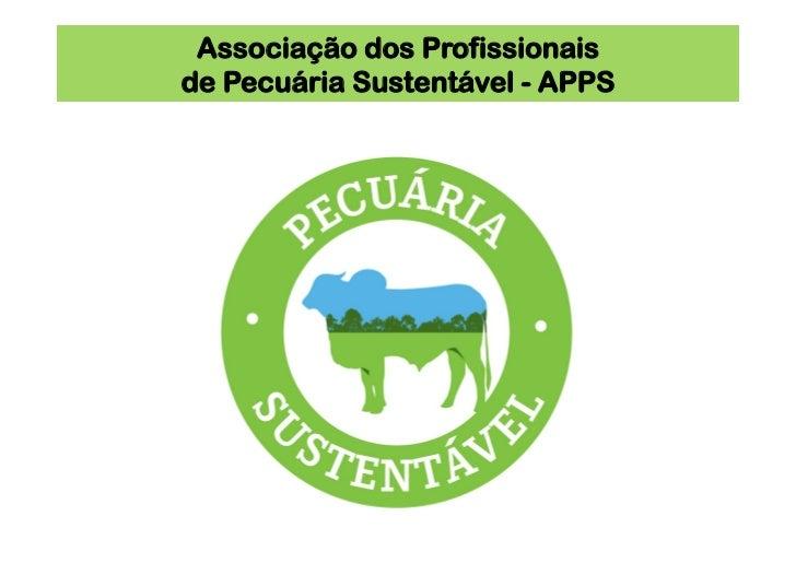 Associação dos Profissionaisde Pecuária Sustentável - APPS