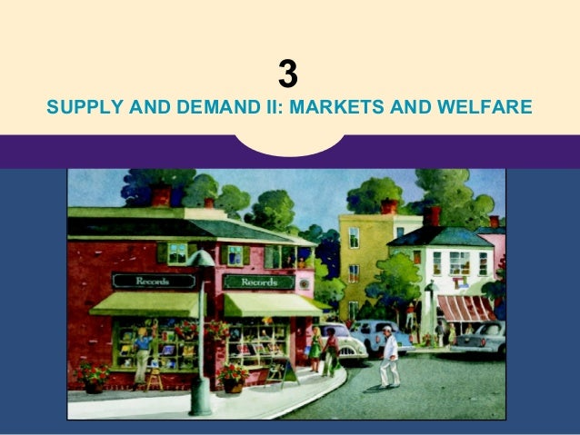 consumers, producers, and the effeciency of markets
