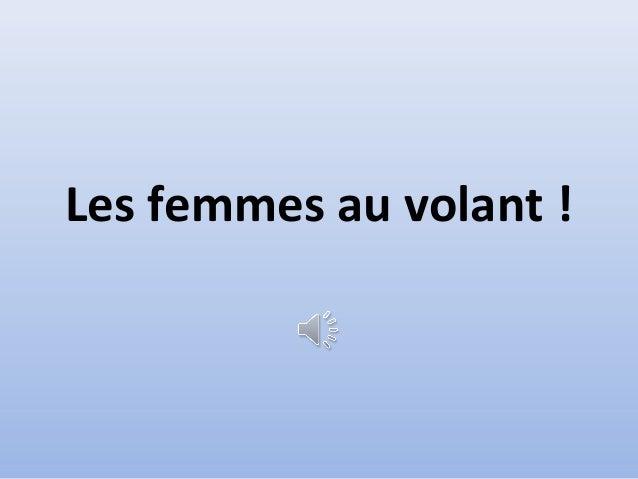 Les femmes au volant !