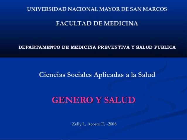UNIVERSIDAD NACIONAL MAYOR DE SAN MARCOS            FACULTAD DE MEDICINADEPARTAMENTO DE MEDICINA PREVENTIVA Y SALUD PUBLIC...
