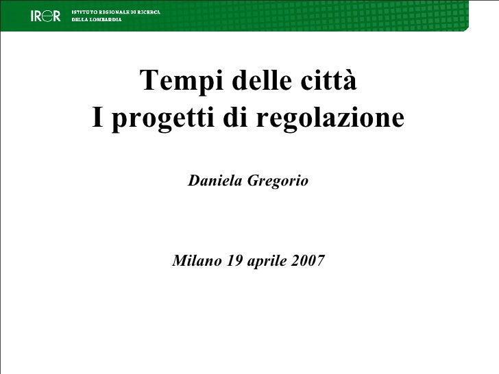 [Maratona Lombardia] Tempi delle città: i progetti di regolazione