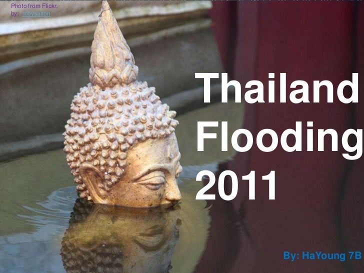 Photo from Flickr,by: robysaltori                     Thailand                     Flooding                     2011      ...