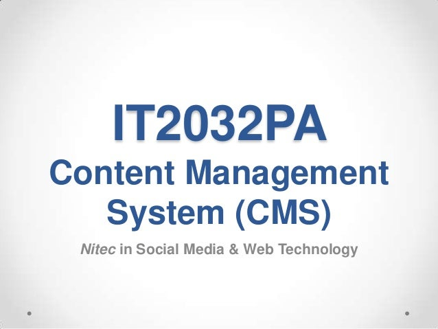IT2032PAContent Management   System (CMS) Nitec in Social Media & Web Technology