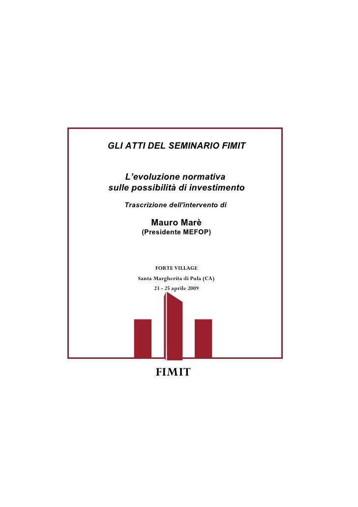 Seminario FIMIT SGR - MAURO MARE' - L'evoluzione normativa sulle possibilità di investimento