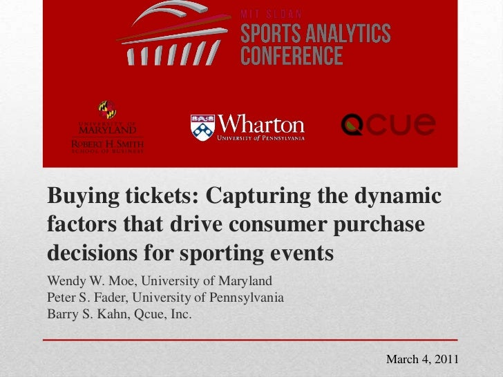 Buying tickets: Capturing the dynamic factors that drive consumer purchase decisions for sporting events<br />Wendy W. Moe...