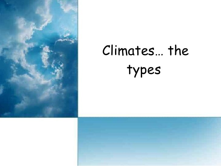 Climates… the types