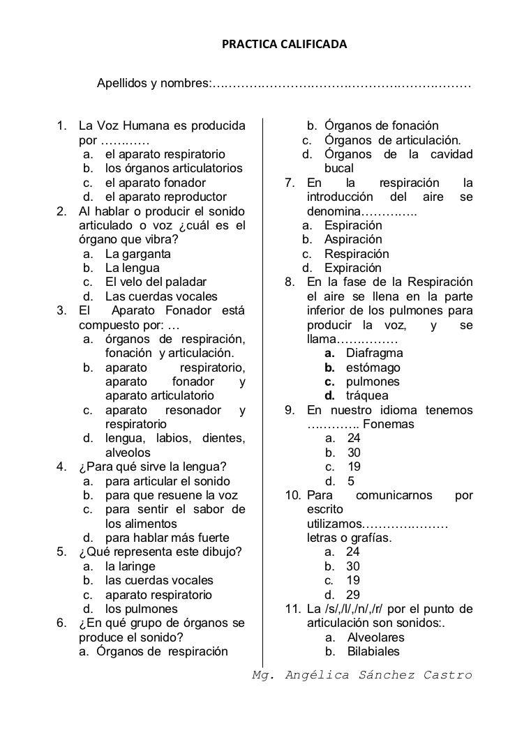 PRACTICA CALIFICADA       Apellidos y nombres:………………………………………………………1. La Voz Humana es producida                  b. Órgan...