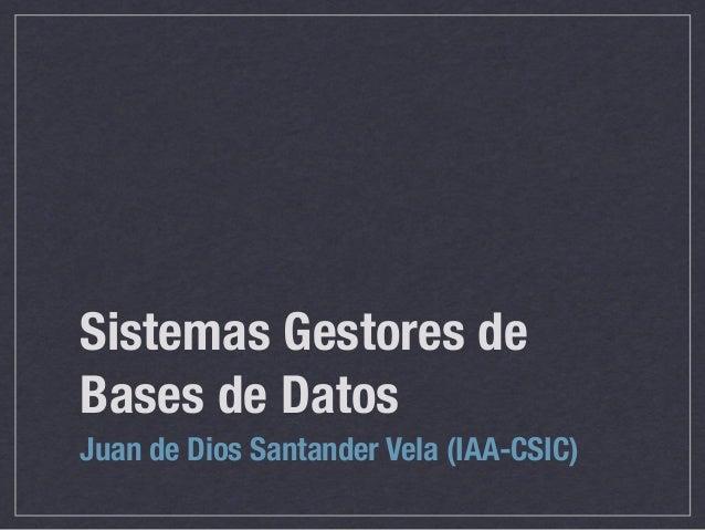 Curso VO 07: Sistemas gestores de bases de datos