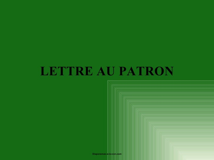 LETTRE AU PATRON