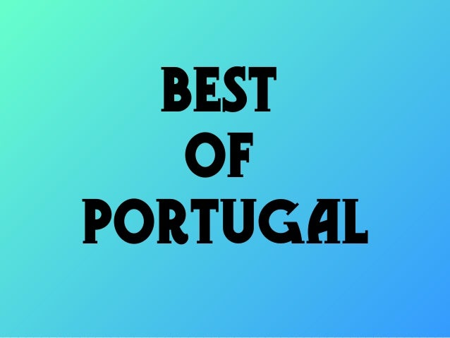 BEST   OFPORTUGAL