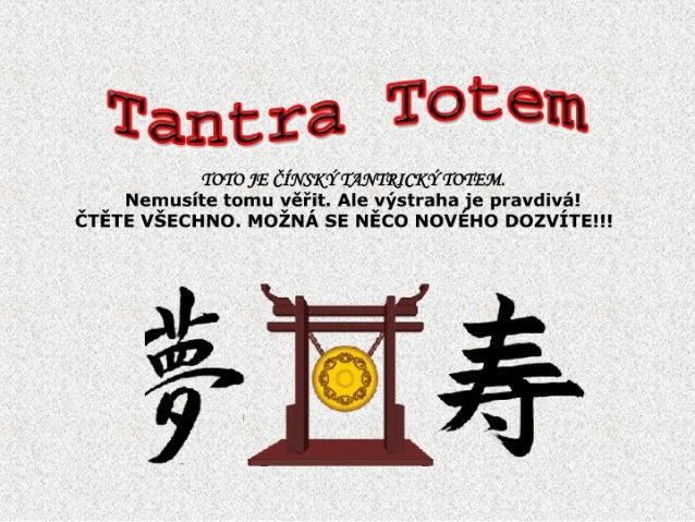07  ZamyšLení  Tantra Totem