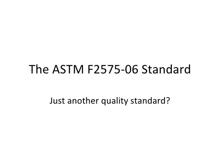 ASTM F2575-06