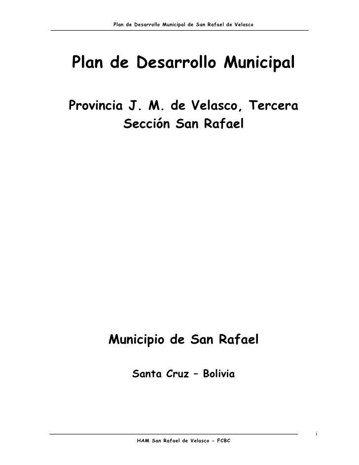 Plan de Desarrollo Municipal de San Rafael de VelascoPlan de Desarrollo MunicipalProvincia J. M. de Velasco, Tercera      ...