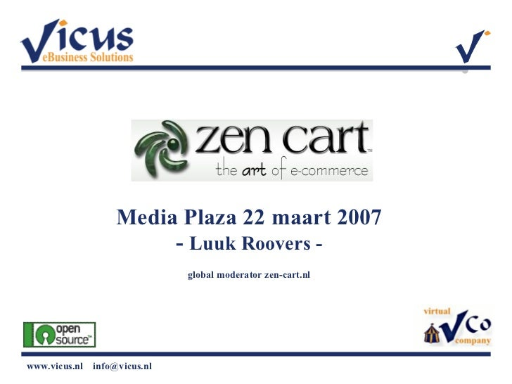 Media Plaza 22 maart 2007 -  Luuk Roovers - global moderator zen-cart.nl