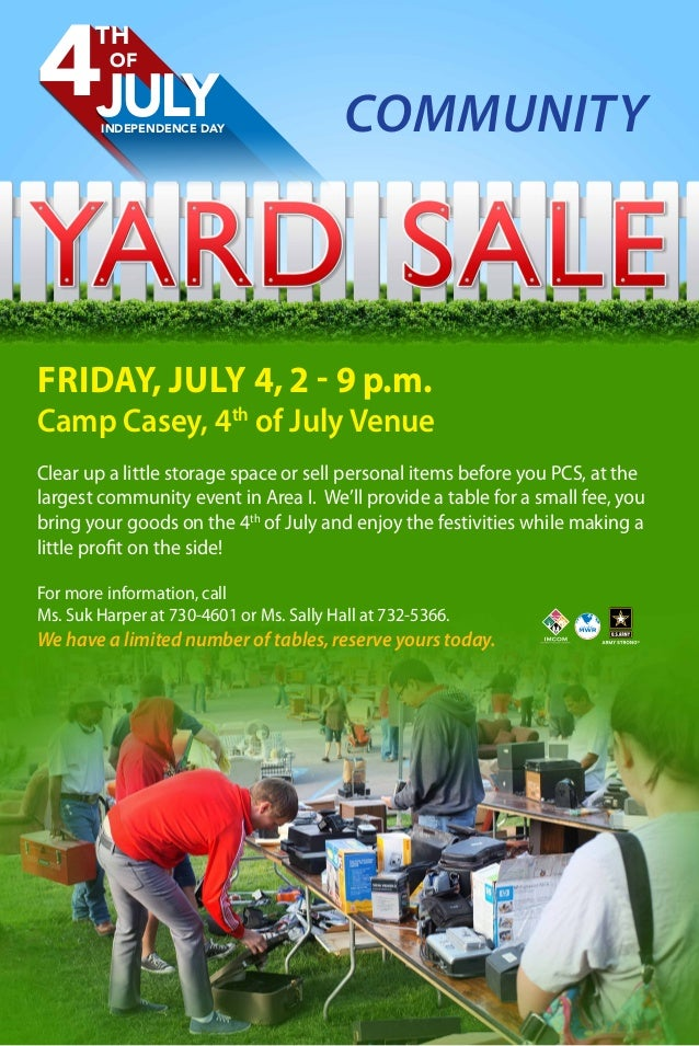 TH 4OF JULYINDEPENDENCE DAY COMMUNITY FRIDAY, JULY 4, 2 - 9 p.m. Camp Casey, 4th of July Venue Clear up a little storage s...