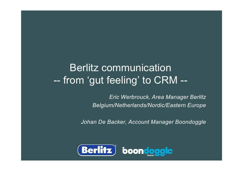 From gut feeling to CRM