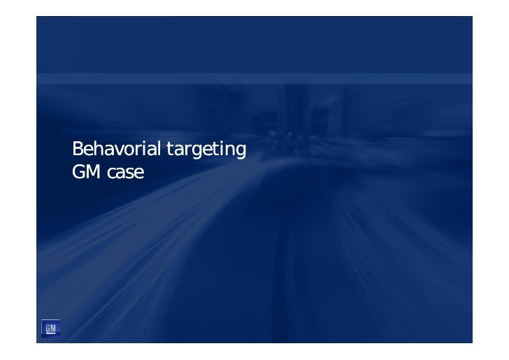 Behavorial targeting GM case