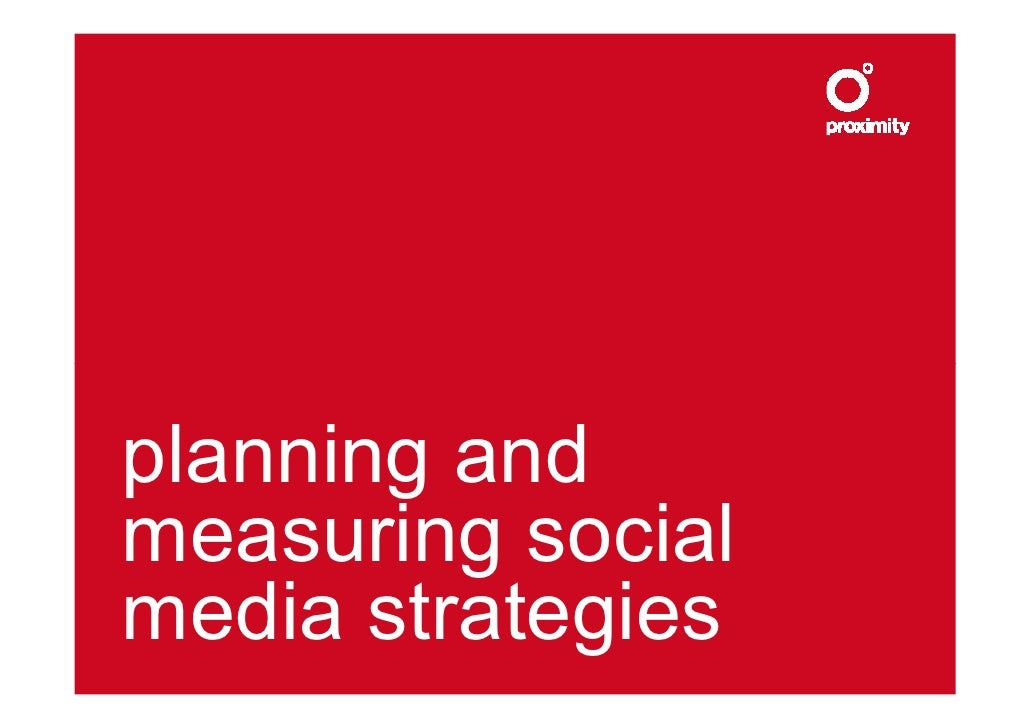 planning and measuring social media strategies