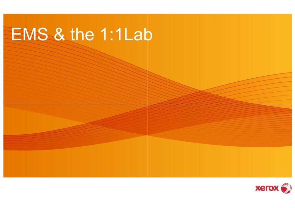 EMS & the 1:1Lab