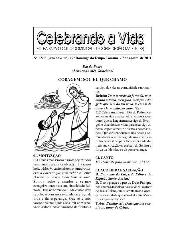 Nº 1.868 (Ano A/Verde) 19º Domingo do Tempo Comum - 7 de agosto de 2011                                   Dia do Padre    ...