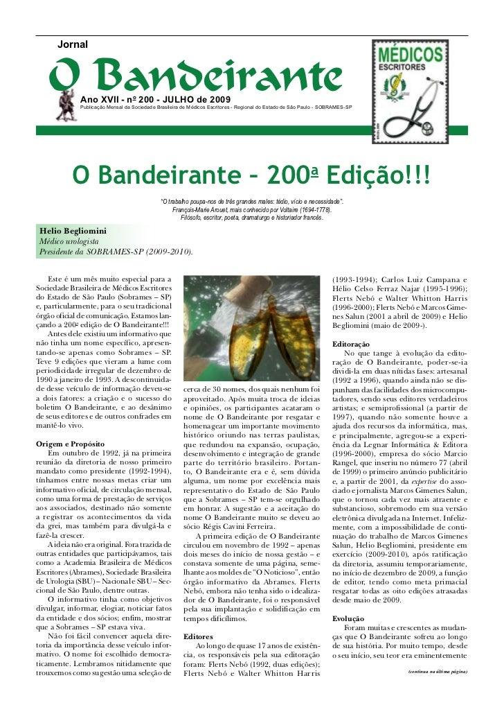 Jornal   O Bandeirante              Ano XVII - no 200 - JULHO de 2009              Publicação Mensal da Sociedade Brasilei...