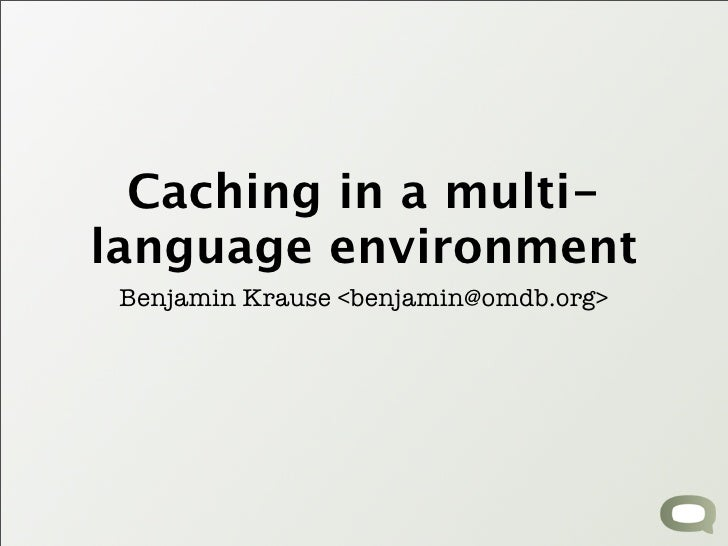Caching in a multilanguage environment
