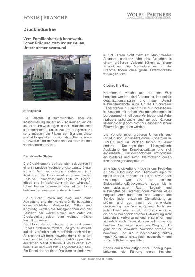 fokusbranche 03|2007 Druckindustrie Vom Familienbetrieb handwerk- licher Prägung zum industriellen Unternehmensverbund Sta...